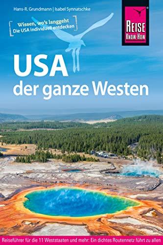USA, der ganze Westen (Reiseführer)